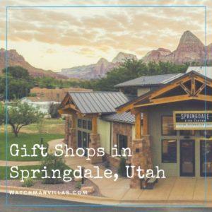 Gift Shops in Springdale Utah