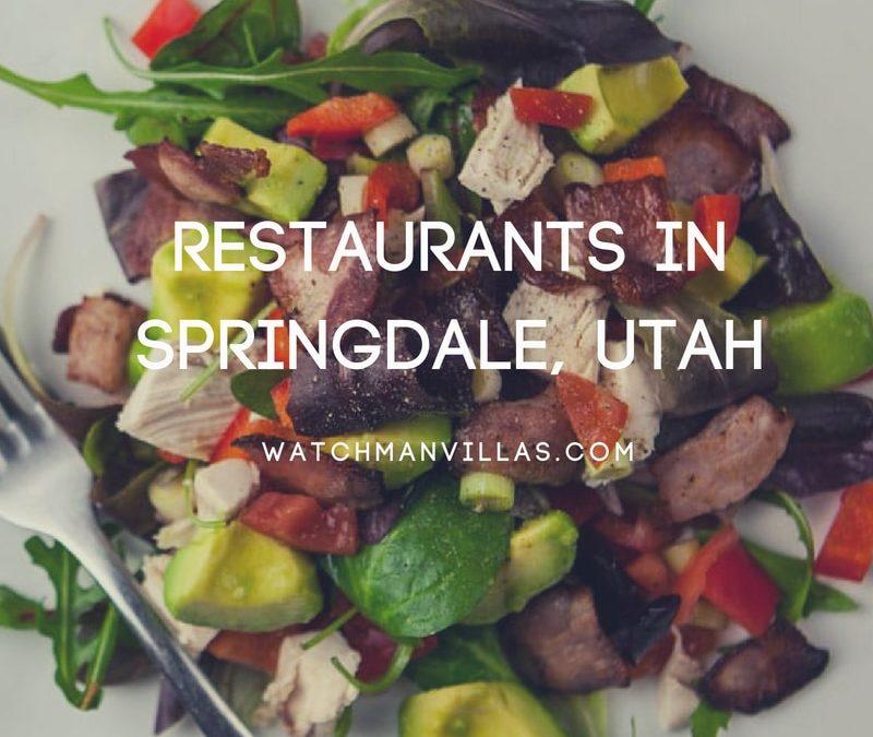 Restaurants in Springdale, Utah