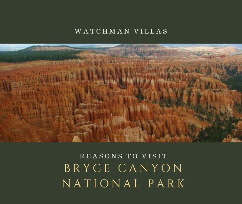 Reasons to Visit Bryce Canyon National Park