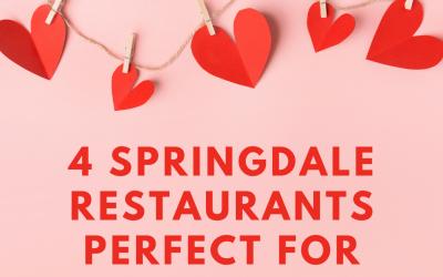 4 Springdale Restaurants Perfect for Valentine's Day